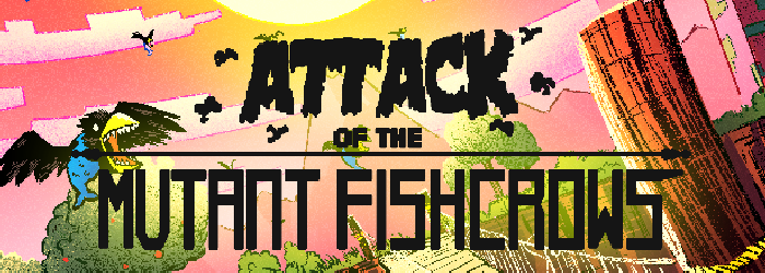 Attack of the Mutant Fishcrows Steam Game Key Giveaway | Alienware Arena
