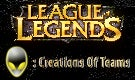 League Of Legends : Creations Of Teams