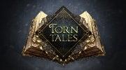 Torn Tales Closed Beta Giveaway